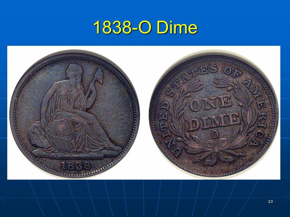 13 1838-O Dime