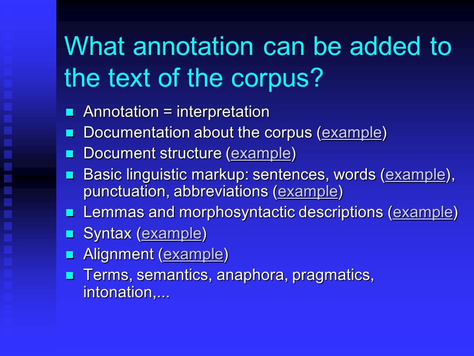 What annotation can be added to the text of the corpus.