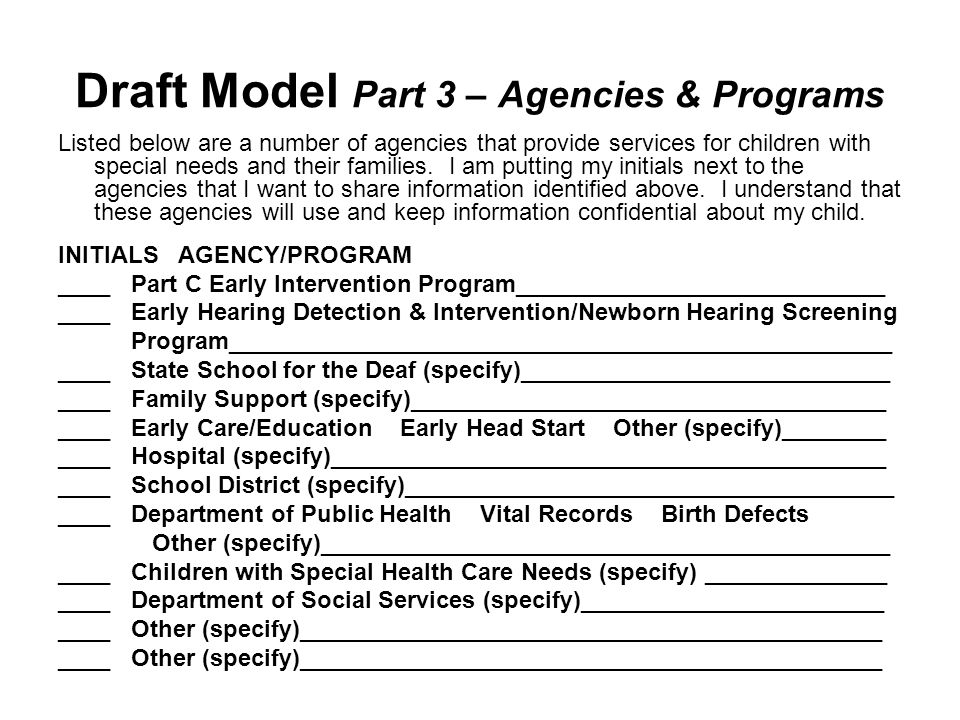 Draft Model Part 3 – Agencies & Programs Listed below are a number of agencies that provide services for children with special needs and their familie
