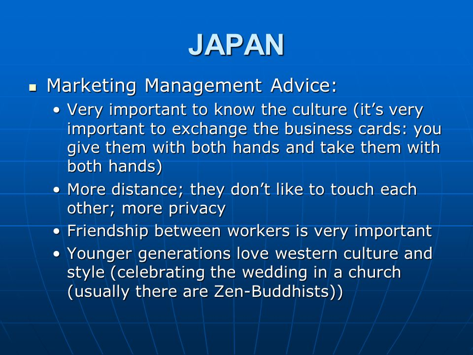 JAPAN Marketing Management Advice: Marketing Management Advice: Very important to know the culture (it's very important to exchange the business cards