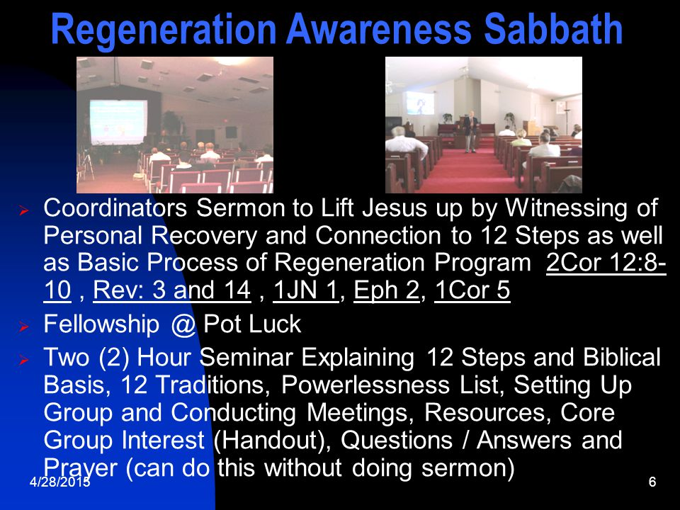 4/28/20157 Regeneration Awareness Sabbath What do we mean by Powerlessness .