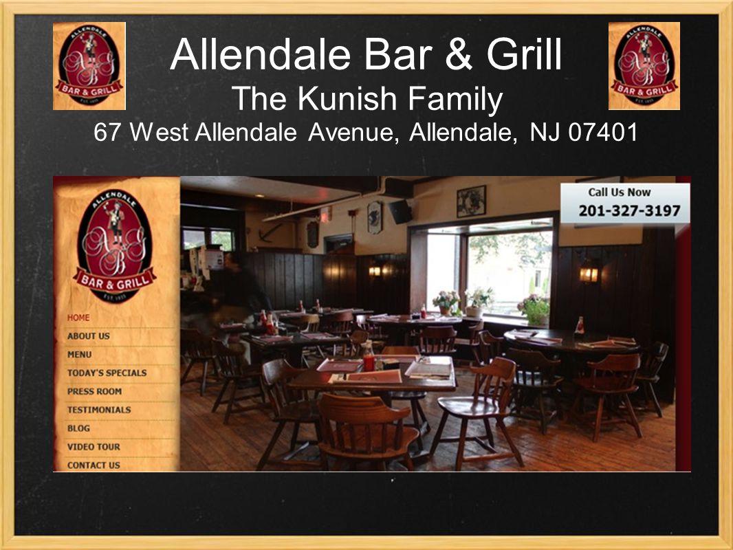 Allendale Bar & Grill The Kunish Family 67 West Allendale Avenue, Allendale, NJ 07401