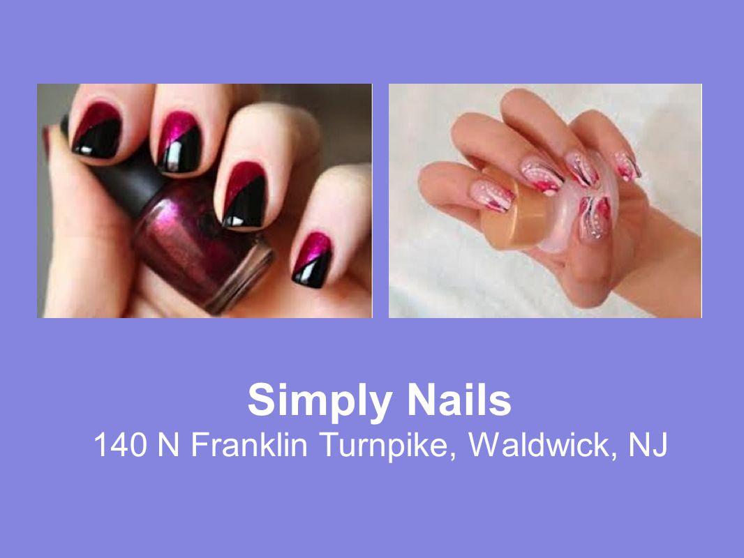 Simply Nails 140 N Franklin Turnpike, Waldwick, NJ