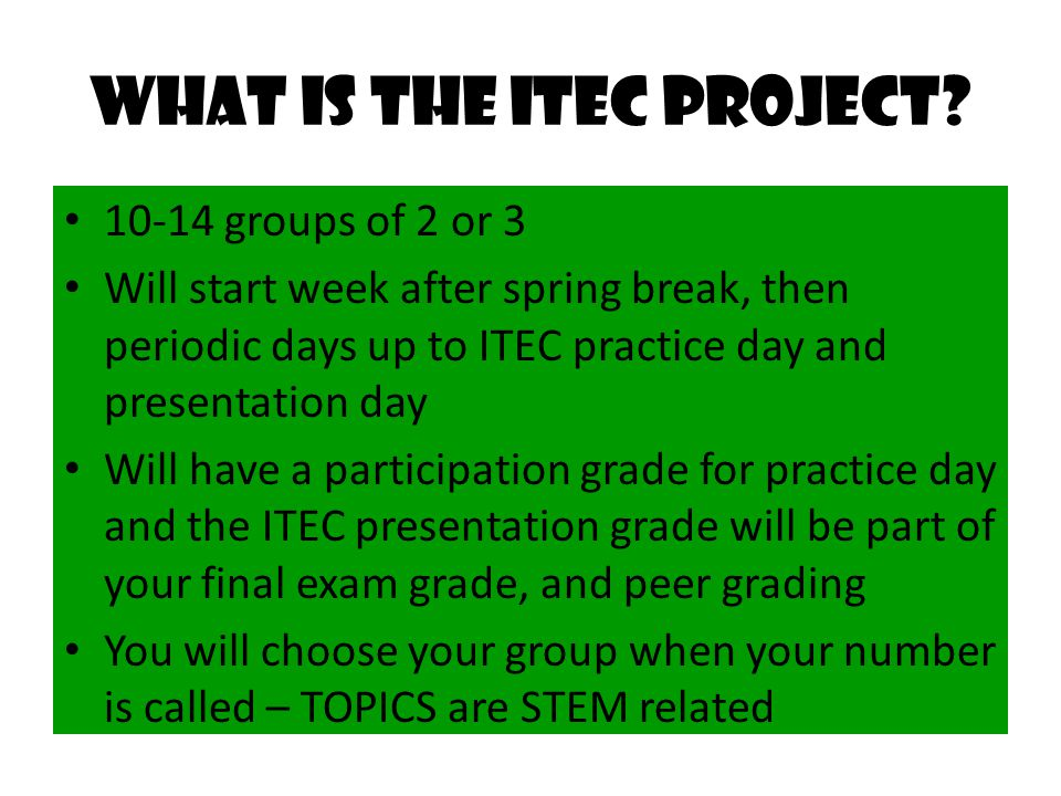 What is the ITEC project.