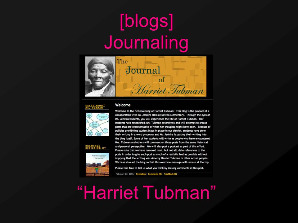Harriet Tubman [blogs] Journaling