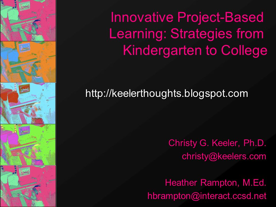 Christy G. Keeler, Ph.D. christy@keelers.com Heather Rampton, M.Ed.