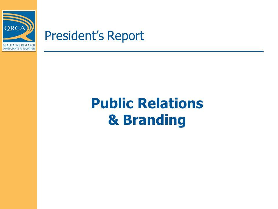 President's Report Public Relations & Branding