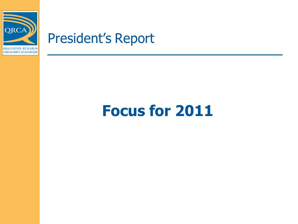 President's Report Focus for 2011