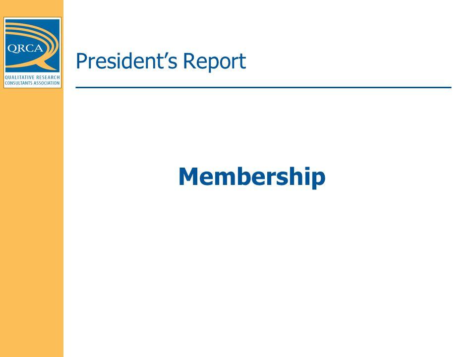 President's Report Membership