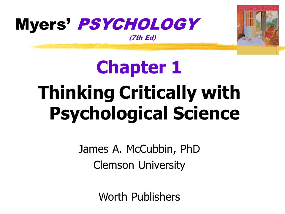 The Need for Psychological Science Psychologists, like all scientists, use the scientific method to construct theories that organize observations and imply testable hypotheses