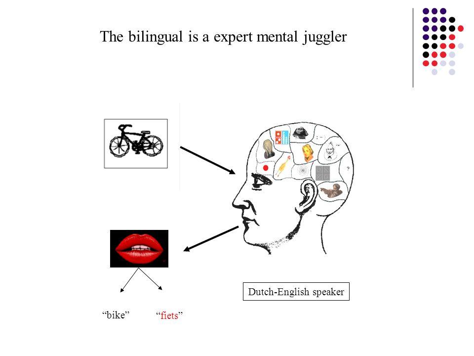 """bike"" ""fiets"" Dutch-English speaker The bilingual is a expert mental juggler"