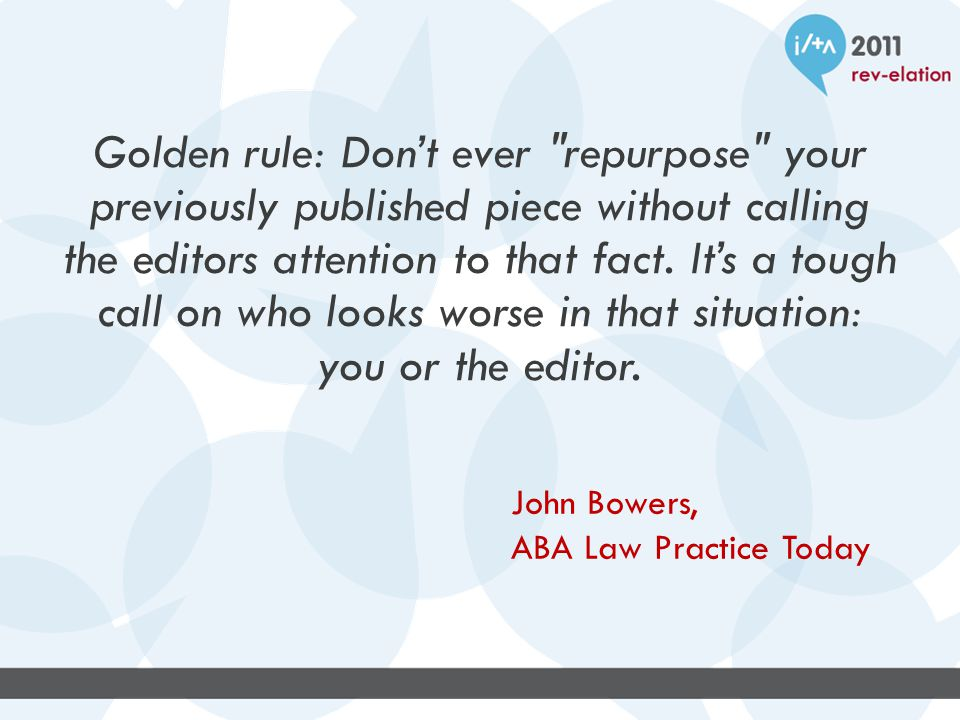 Golden rule: Don't ever repurpose your previously published piece without calling the editors attention to that fact.