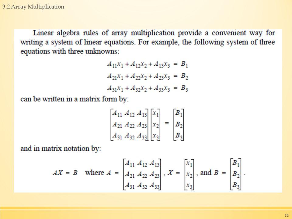 3.2 Array Multiplication 11
