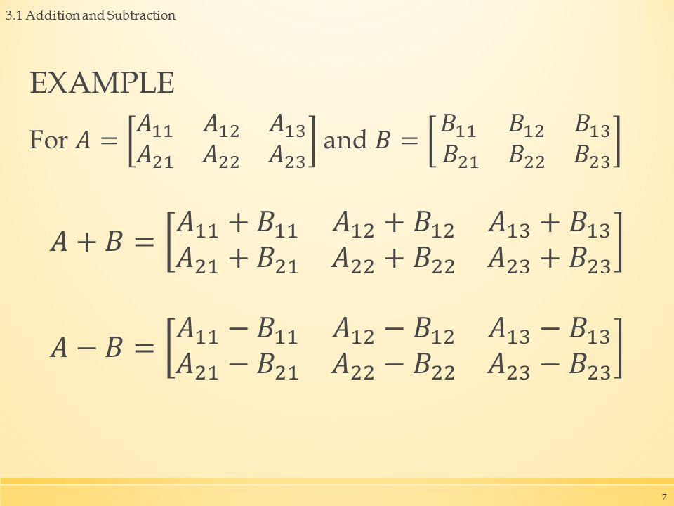 3.1 Addition and Subtraction 7
