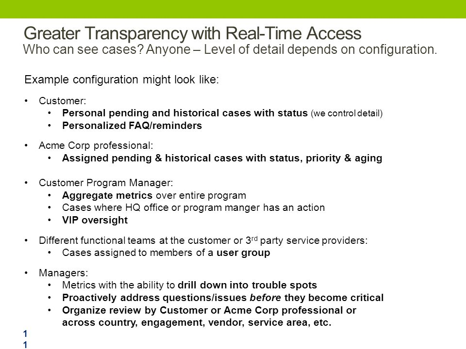 Greater Transparency with Real-Time Access Who can see cases.