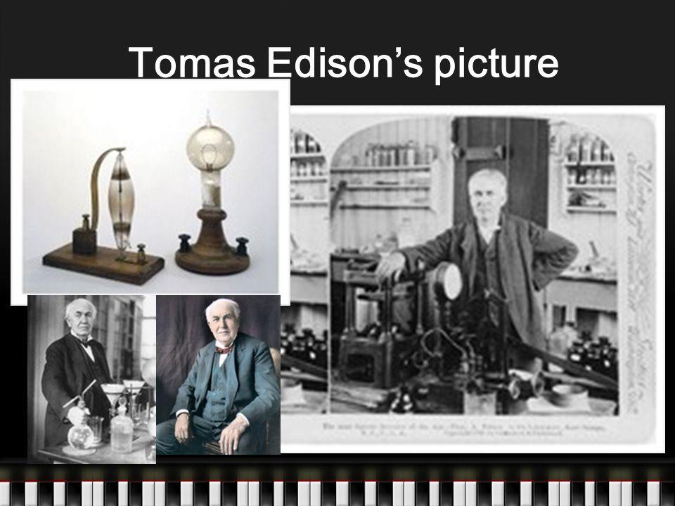 Tomas Edison's picture