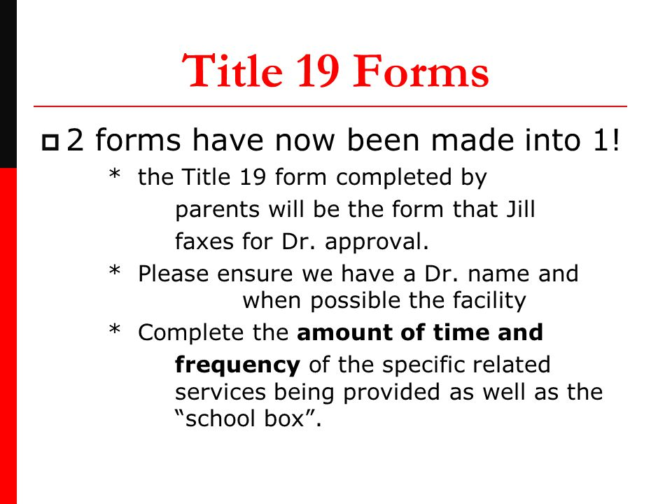 Title 19 Forms  2 forms have now been made into 1.