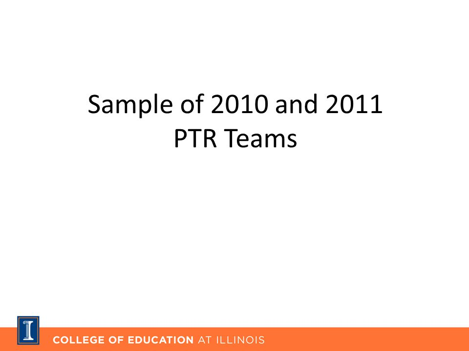 Sample of 2010 and 2011 PTR Teams