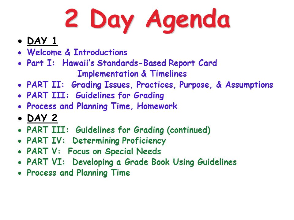 Standards Based Grading and Reporting OCISS 6/30/04 8 2 Day Agenda  DAY 1  Welcome & Introductions  Part I: Hawaii's Standards-Based Report Card Im
