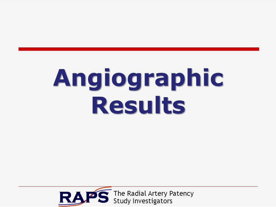 The Radial Artery Patency Study Investigators Angiographic Results