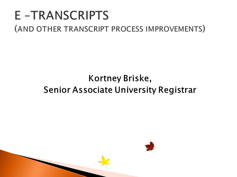 Kortney Briske, Senior Associate University Registrar