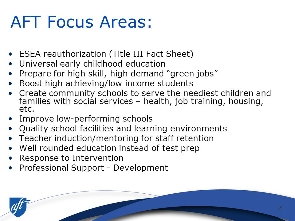14 What is AFT's Vision.