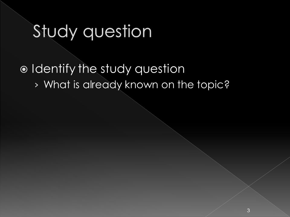  Identify the study question › What is already known on the topic? 3