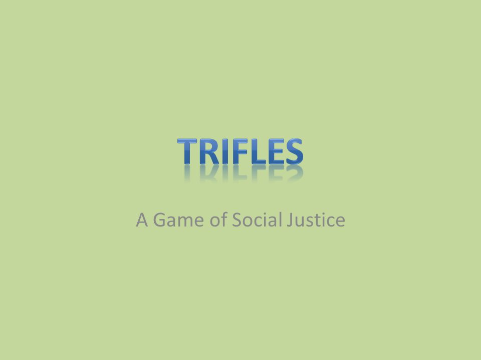 A Game of Social Justice