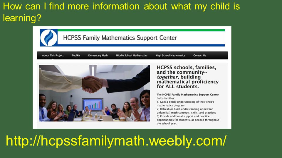 How can I find more information about what my child is learning http://hcpssfamilymath.weebly.com/