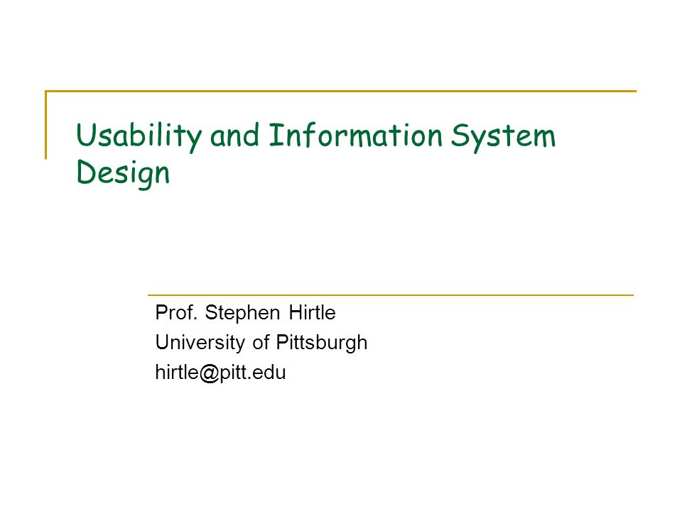 Outline What is Usability.How should it apply to Information Systems Design.