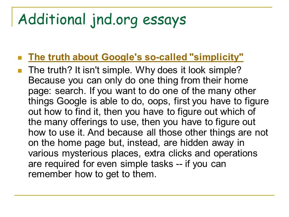 Additional jnd.org essays The truth about Google s so-called simplicity The truth.