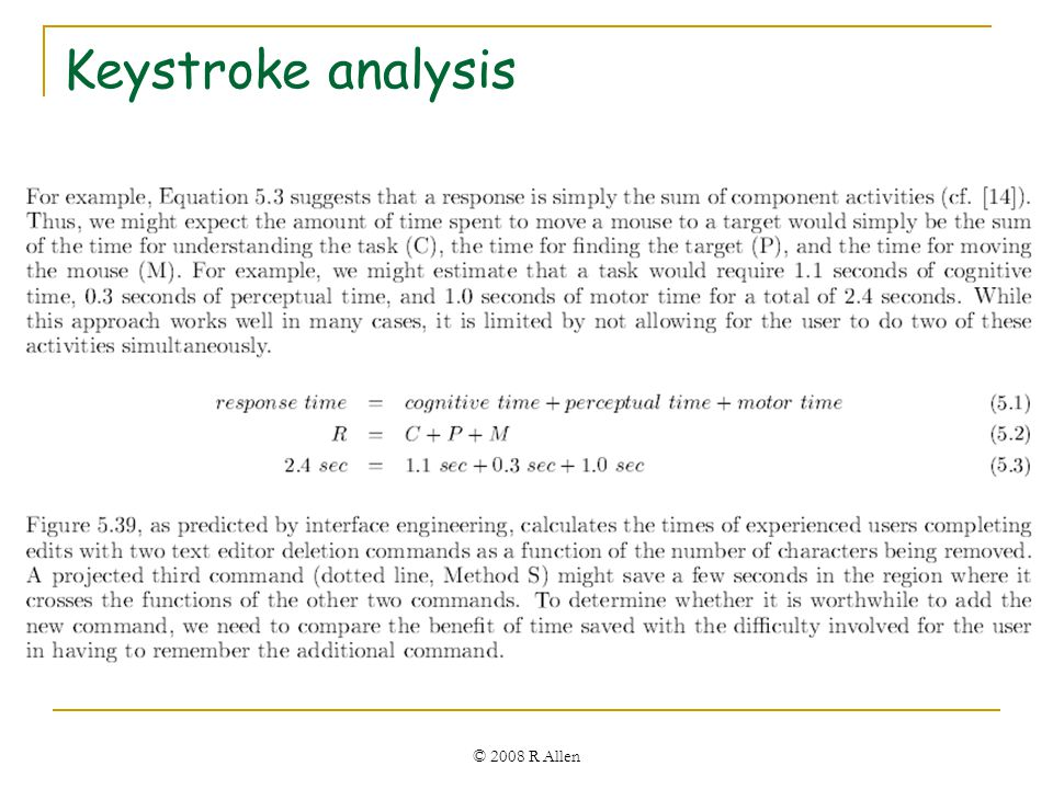 Keystroke analysis © 2008 R Allen
