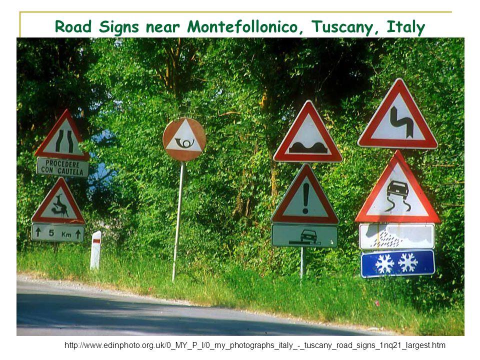 Road Signs near Montefollonico, Tuscany, Italy http://www.edinphoto.org.uk/0_MY_P_I/0_my_photographs_italy_-_tuscany_road_signs_1nq21_largest.htm