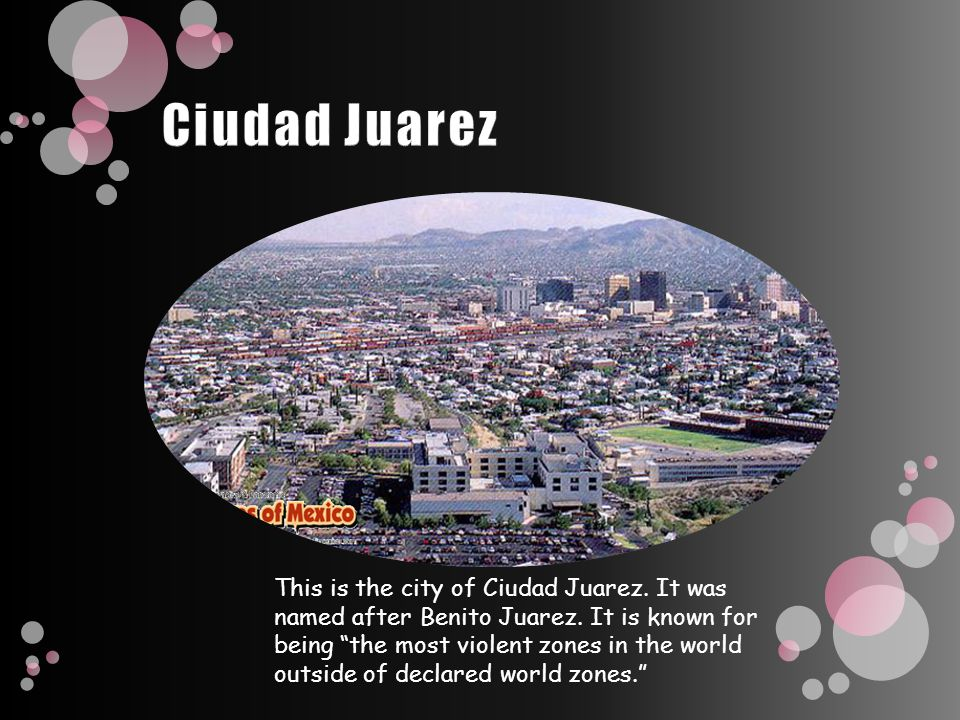 This is the city of Ciudad Juarez.It was named after Benito Juarez.