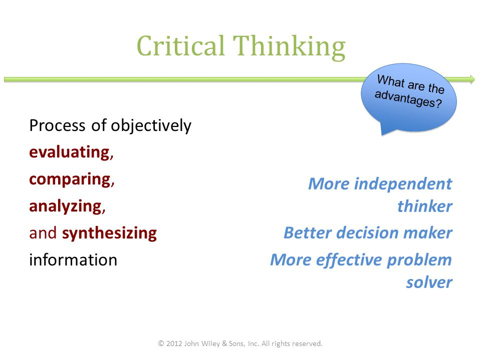 methods of critical thinking Teaching critical thinking critical thinking, as it pertains to teaching and learning, can be considered an open-minded process of discovery and understanding.