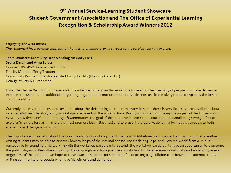 9 th Annual Service-Learning Student Showcase Student Government Association and The Office of Experiential Learning Recognition & Scholarship Award W