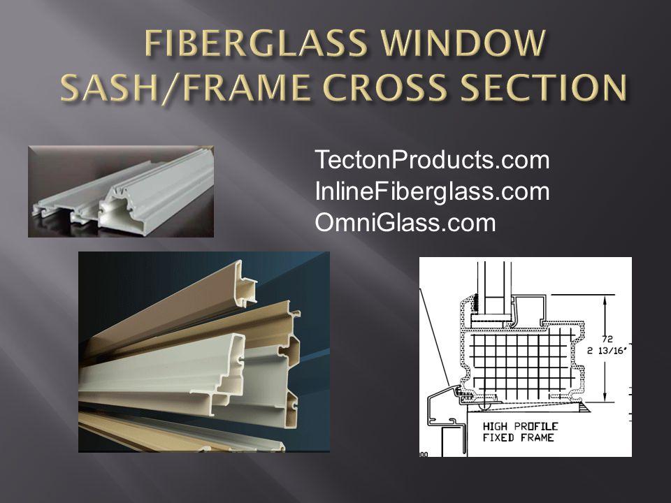 TectonProducts.com InlineFiberglass.com OmniGlass.com