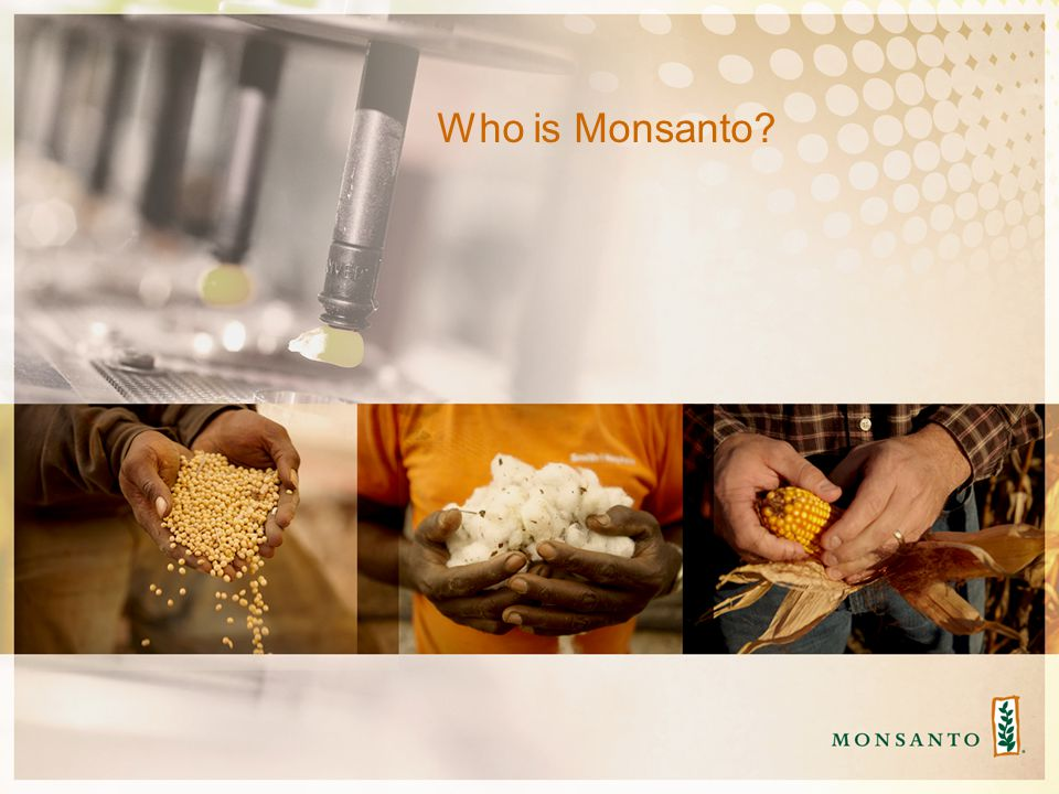 Who is Monsanto