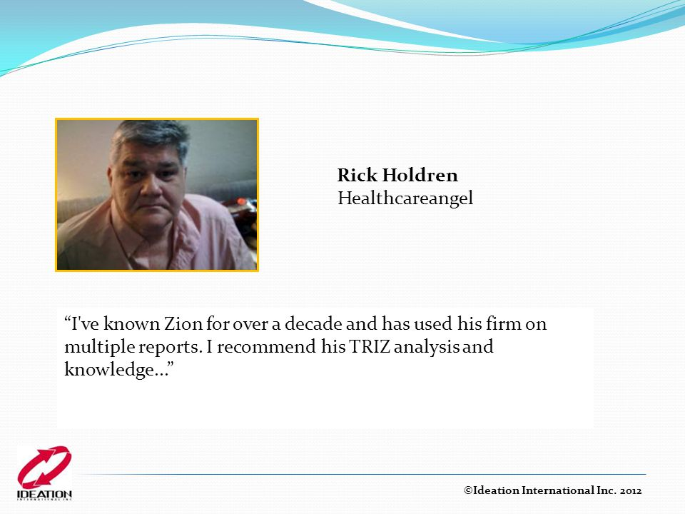 Rick Holdren Healthcareangel ©Ideation International Inc.