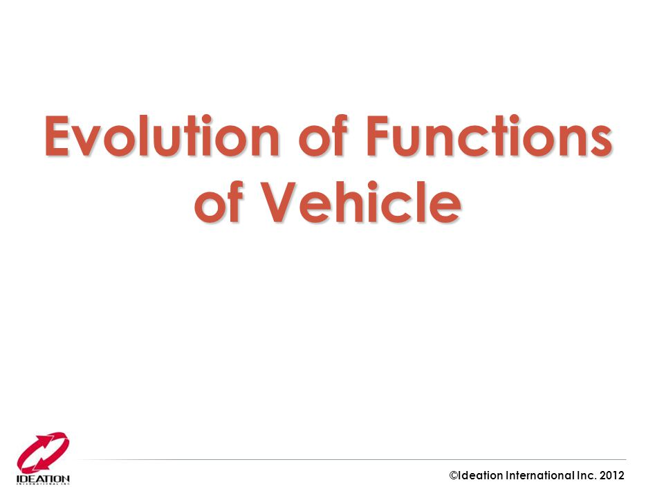 Evolution of Functions of Vehicle