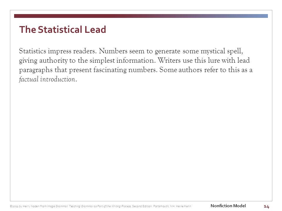 14 Statistics impress readers.
