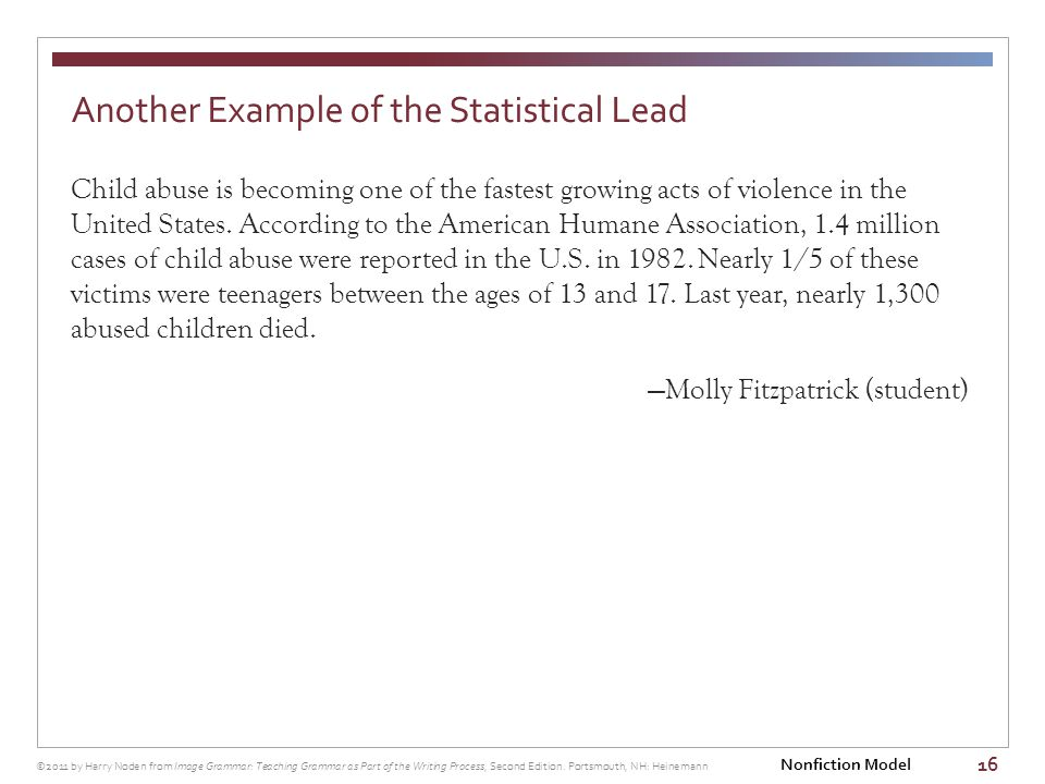 16 Child abuse is becoming one of the fastest growing acts of violence in the United States.