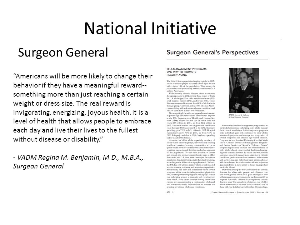 "National Initiative Surgeon General ""Americans will be more likely to change their behavior if they have a meaningful reward-- something more than jus"