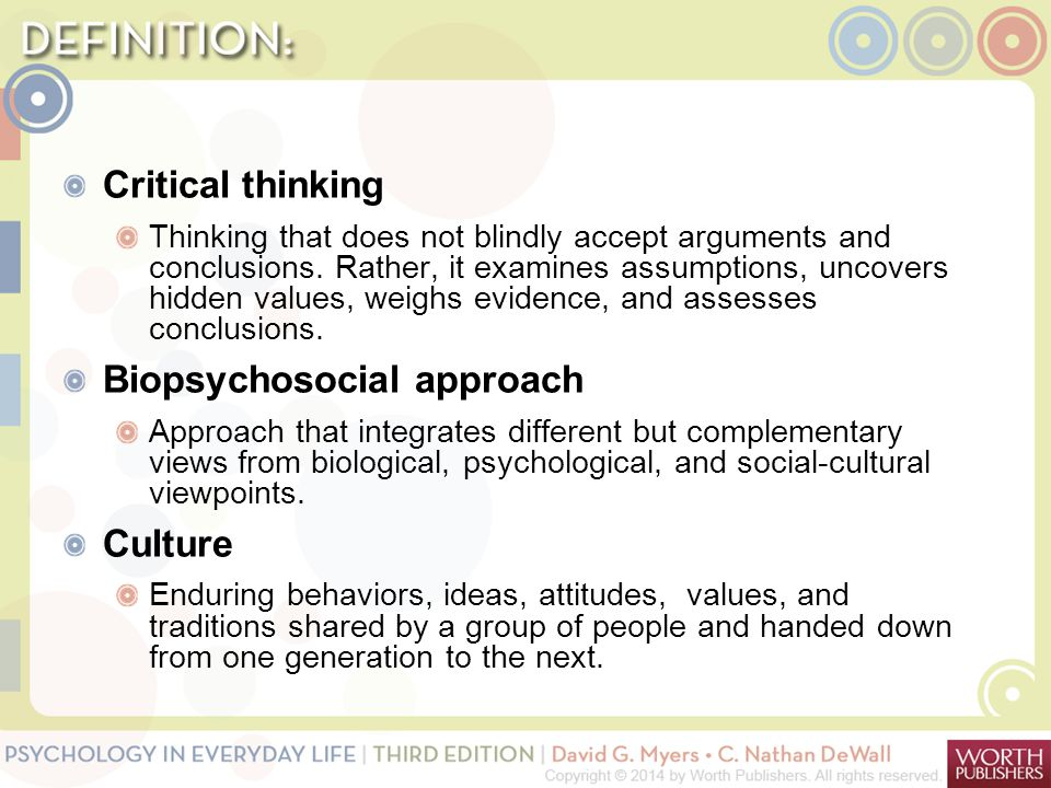 Critical thinking Thinking that does not blindly accept arguments and conclusions. Rather, it examines assumptions, uncovers hidden values, weighs evi