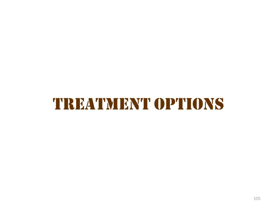 105 Treatment Options