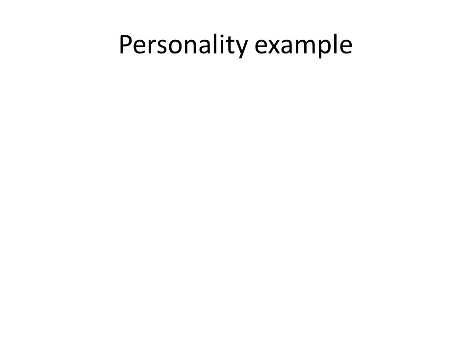 Personality example