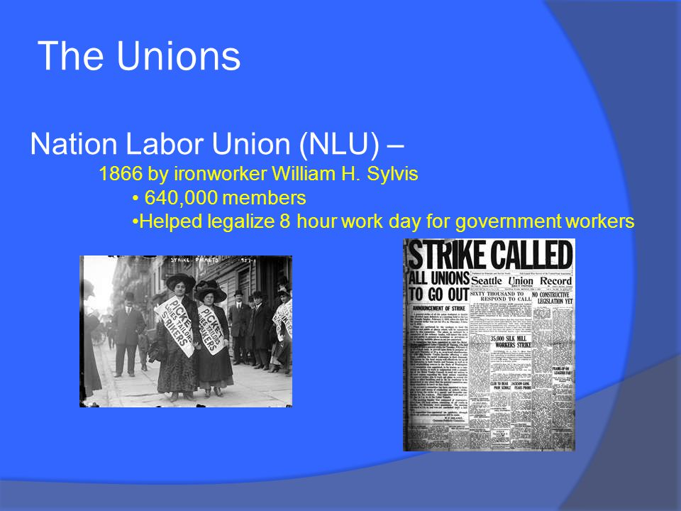 The Unions Nation Labor Union (NLU) – 1866 by ironworker William H.