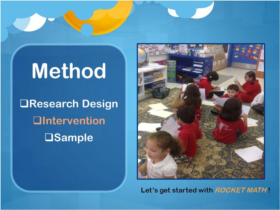 Method  Research Design  Intervention  Sample