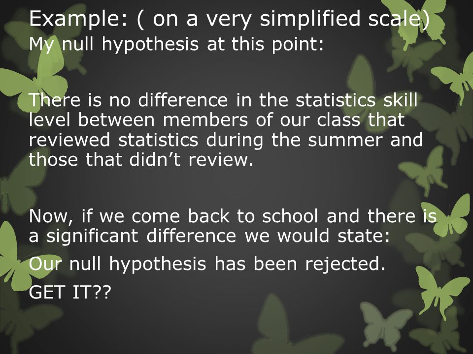 The suggested path for including hypothesis testing:  1.