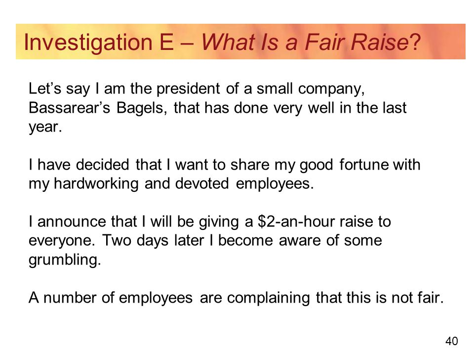 40 Investigation E – What Is a Fair Raise.
